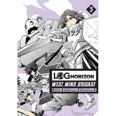 LOG HORIZON West Wind Brigade tom 3