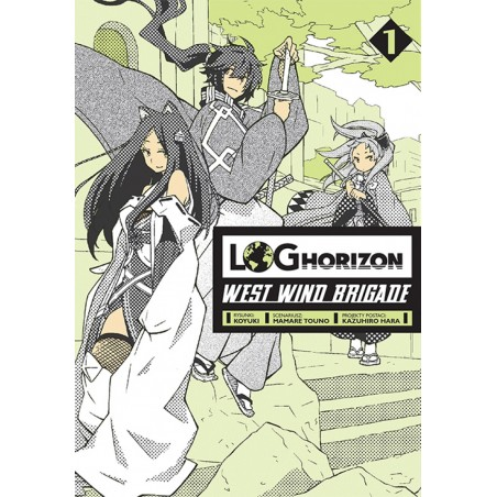 LOG HORIZON West Wind Brigade tom 1