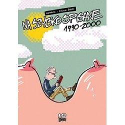 NA SZYBKO SPISANE 1990-2000...
