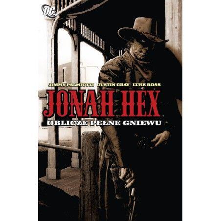 JONAH HEX tom 1 Oblicze pełne gniewu
