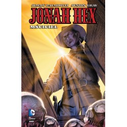 JONAH HEX tom 2 Mściciel