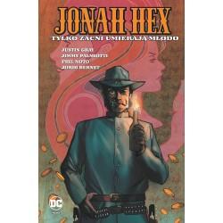 JONAH HEX tom 4 Tylko zacni...
