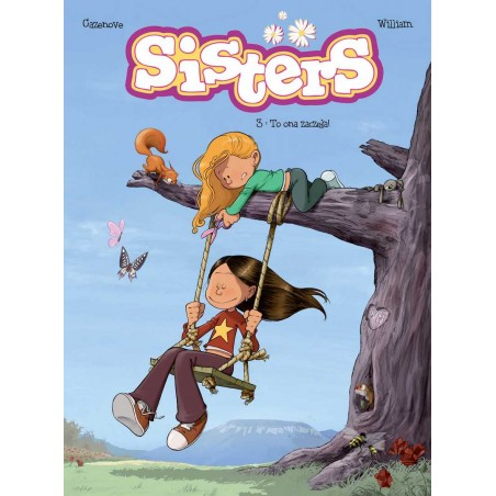 SISTERS tom 3 To ona zaczęła!