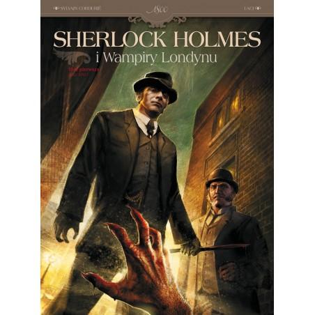 SHERLOCK HOLMES I WAMPIRY LONDYNU tom 1 Zew krwi
