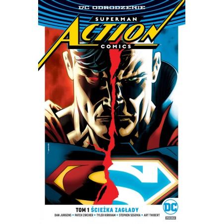 DC ODRODZENIE SUPERMAN ACTION COMICS tom 1 Ścieżka zagłady