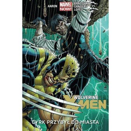 WOLVERINE I X-MEN tom 1 Cyrk przybył do miasta