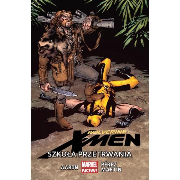 WOLVERINE I X-MEN tom 2 Szkoła przetrwania