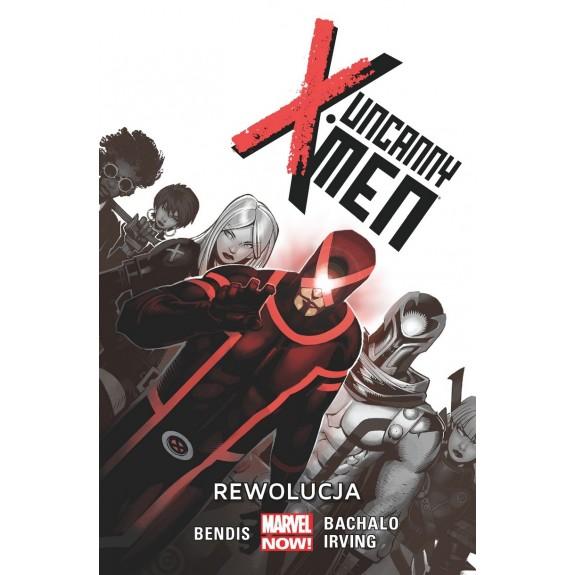 UNCANNY X-MEN tom 1 Rewolucja