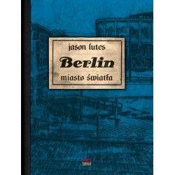 BERLIN tom 3 Miasto światła
