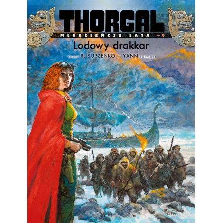 THORGAL Młodzieńcze lata tom 6 Lodowy drakkar (oprawa twarda)