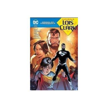 DROGA DO ODRODZENIA SUPERMAN - LOIS I CLARK