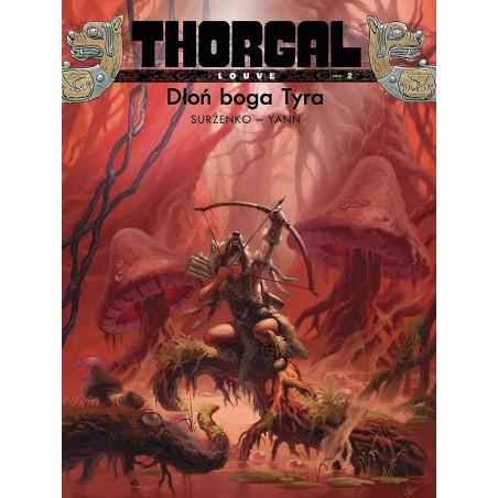 THORGAL LOUVE tom 2 Dłoń boga Tyra (oprawa twarda)