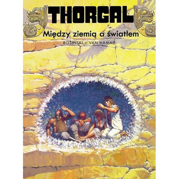 THORGAL tom 13 Między ziemią a światłem (oprawa twarda)