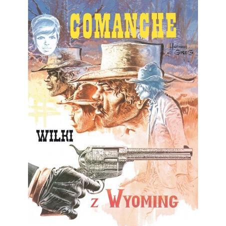 COMANCHE tom 3 Wilki z Wyoming