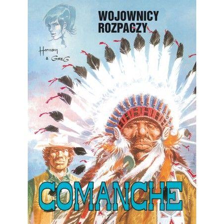 COMANCHE tom 2 Wojownicy ropaczy