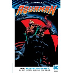 DC ODRODZENIE AQUAMAN tom 2...