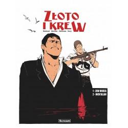 ZŁOTO I KREW tom 1 Wydanie...