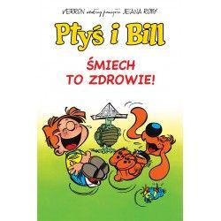 PTYŚ I BILL tom 2 Śmiech to...
