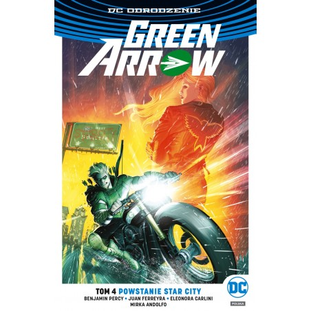 DC ODRODZENIE GREEN ARROW tom 4 Powstanie Star City