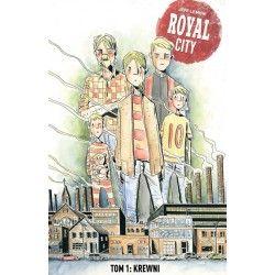 ROYAL CITY tom 1 Krewni