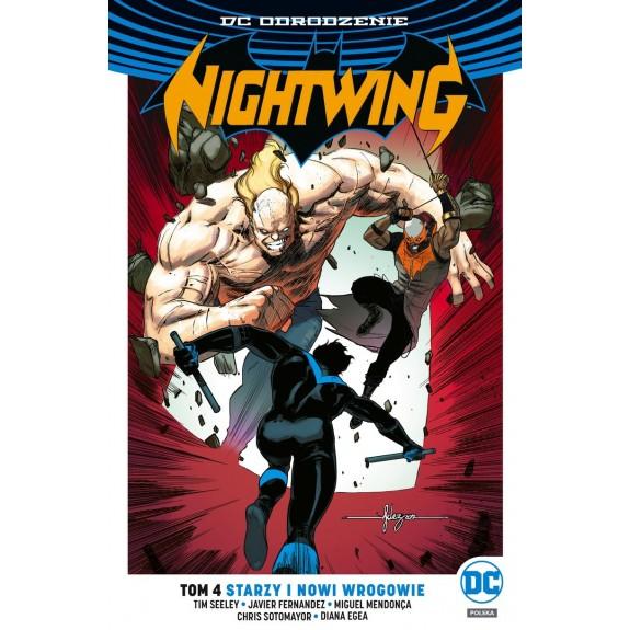 DC ODRODZENIE NIGHTWING tom 4 Starzy i nowi wrogowie